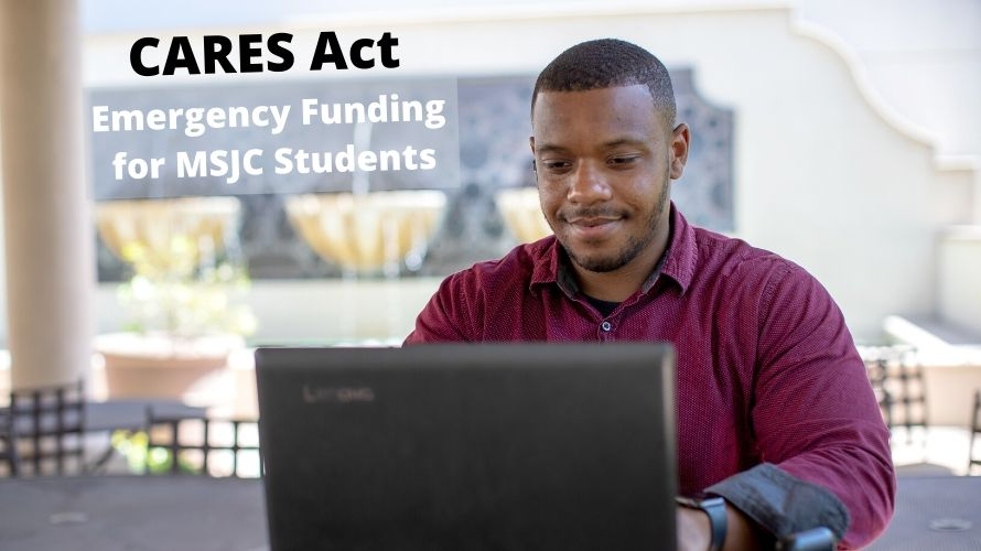 CARES Act Emergency Funding for MSJC Students